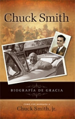 Chuck Smith AutobiographyA Memoir of Grace - Spanish