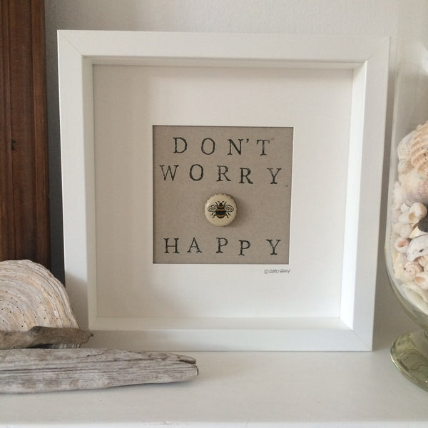 Don't Worry be Happy - White