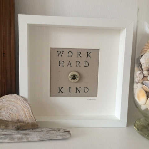Work Hard be Kind - White