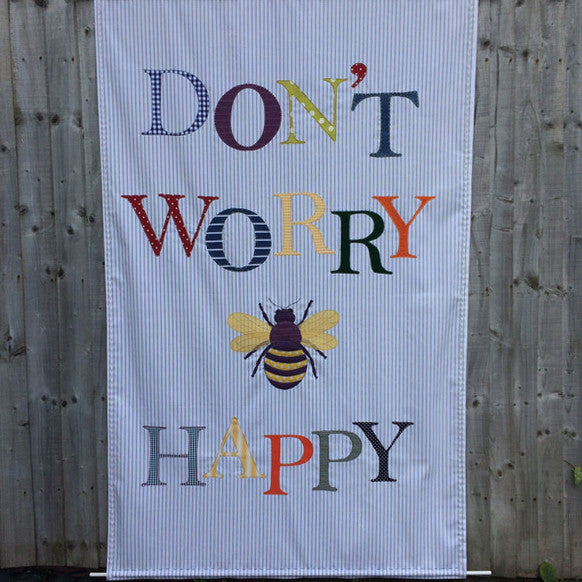 DON'T WORRY 'B' HAPPY Wall hanging