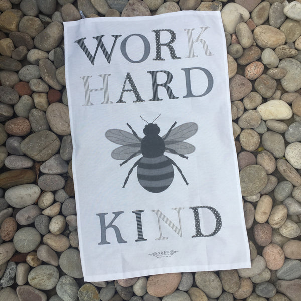WORK HARD BE KIND Tea towel