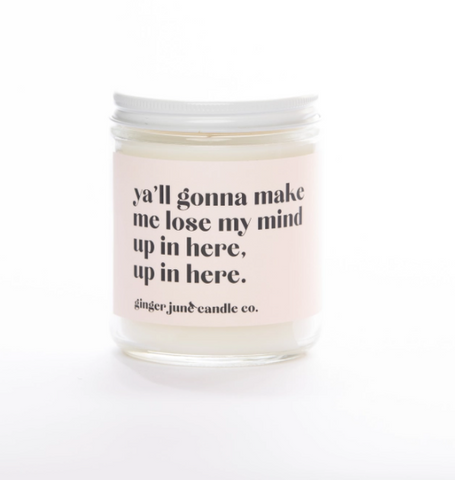 LOSE MY MIND • NON TOXIC SOY CANDLE