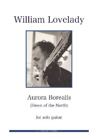 Aurora Borelalis for solo Guitar composed by William Lovelady
