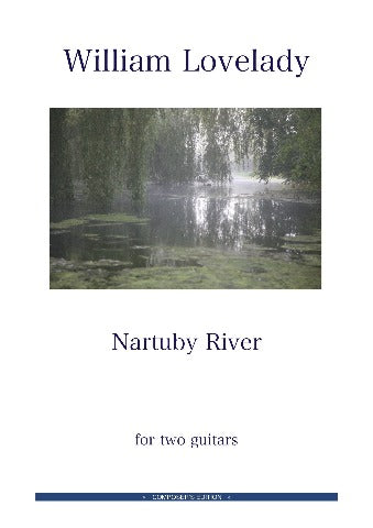 Nartuby River for two guitars composed by William Lovelady