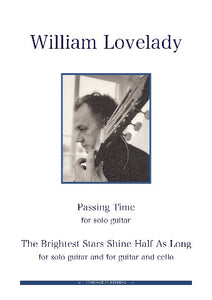 Passing Time for solo guitar composed by William Lovelady