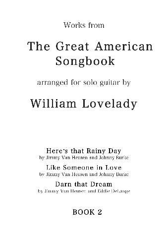 The Great American Songbook 2 for solo guitar composed by William Lovelady