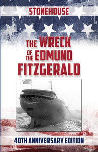The Wreck Of The  Edmund Fitzgerald  40th Anniversary Edition