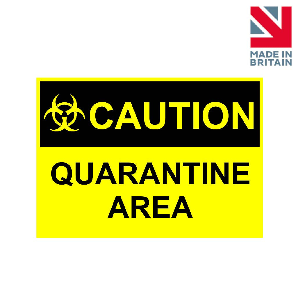 Sign | Caution Quarantine