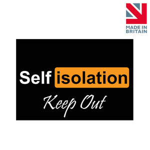 Sign | Self Isolation