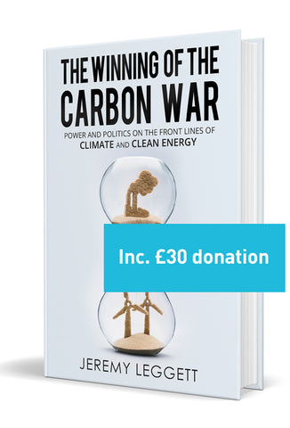 The Winning of the Carbon War plus £30 donation.