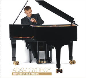 Adam Gyorgy plays Bach and Mozart