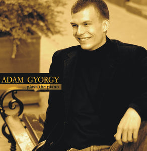 Adam Gyorgy Plays the Piano