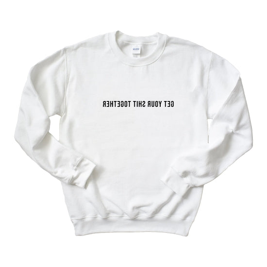 'Get Your Shit Together' Oversized Sweatshirt - hokiis