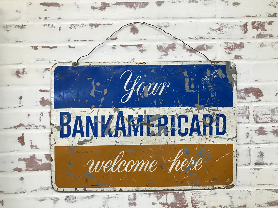 """Your BankAmericard Welcome Here"""