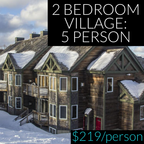 Leg Burner Weekend 2020: 5 Person Slopeside Village Condo