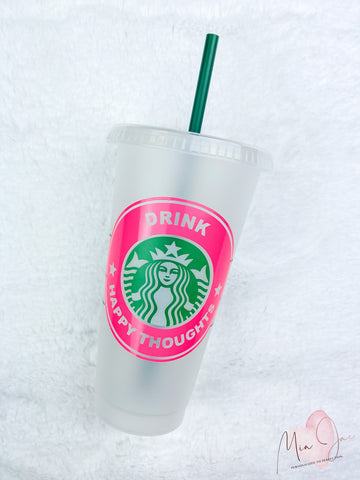 Drink Happy Thoughts Personalized Cold Cup