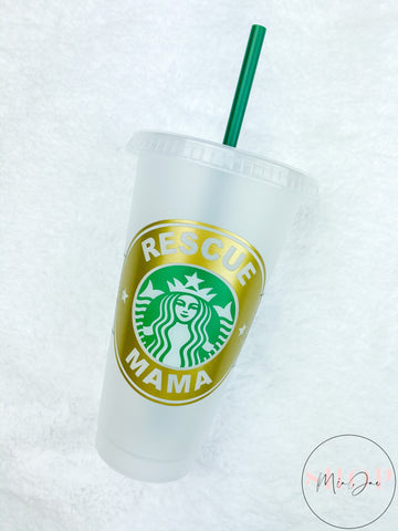 Rescue Mama Personalized Cold Cup
