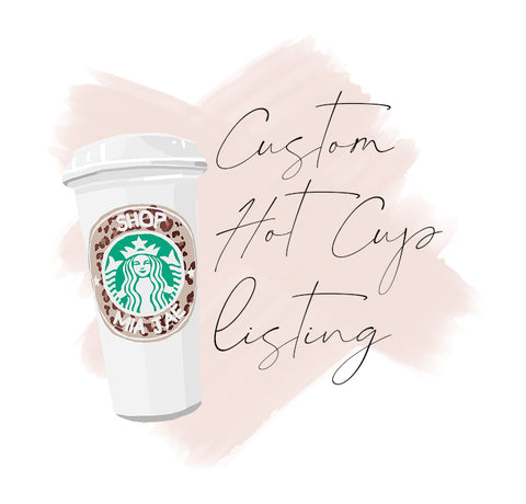 Custom Wording Personalized Hot Cup