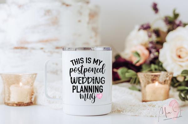 Postponed Wedding Planning Mug