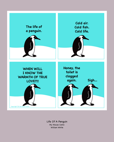 """Life Of A Penguin"" Mouse Big Print"