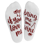 'If You Love Me, Bring Me Some Wine' Ankle Socks