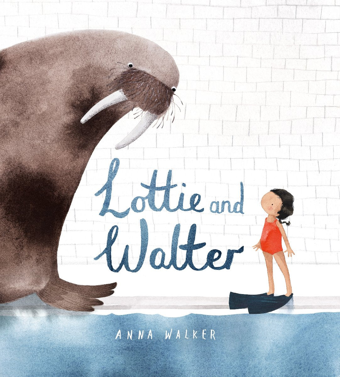 Lottie and Walter Hardback Book by Anna Walker cover