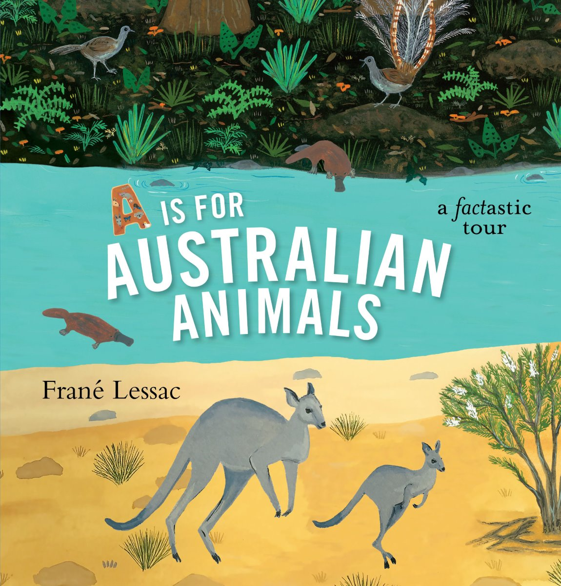 A is For Australian Animals - Frane Lessac HB