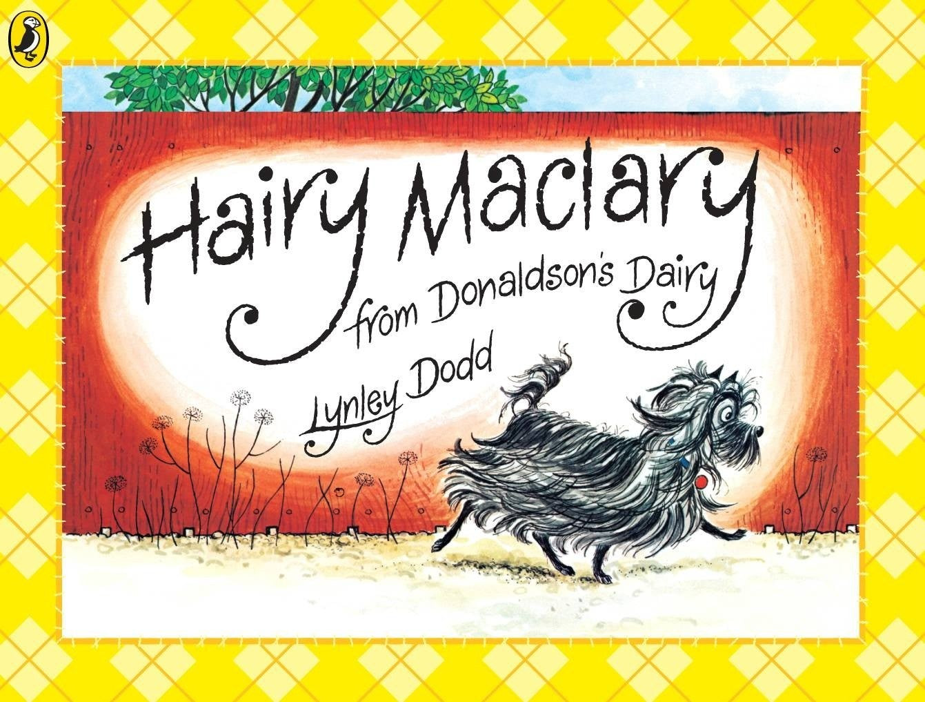 Hairy Maclary from Donaldson's Dairy by Lynley Dodd.