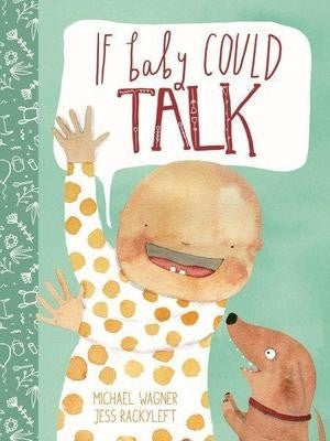 If Baby Could Talk Book at Little Sprout