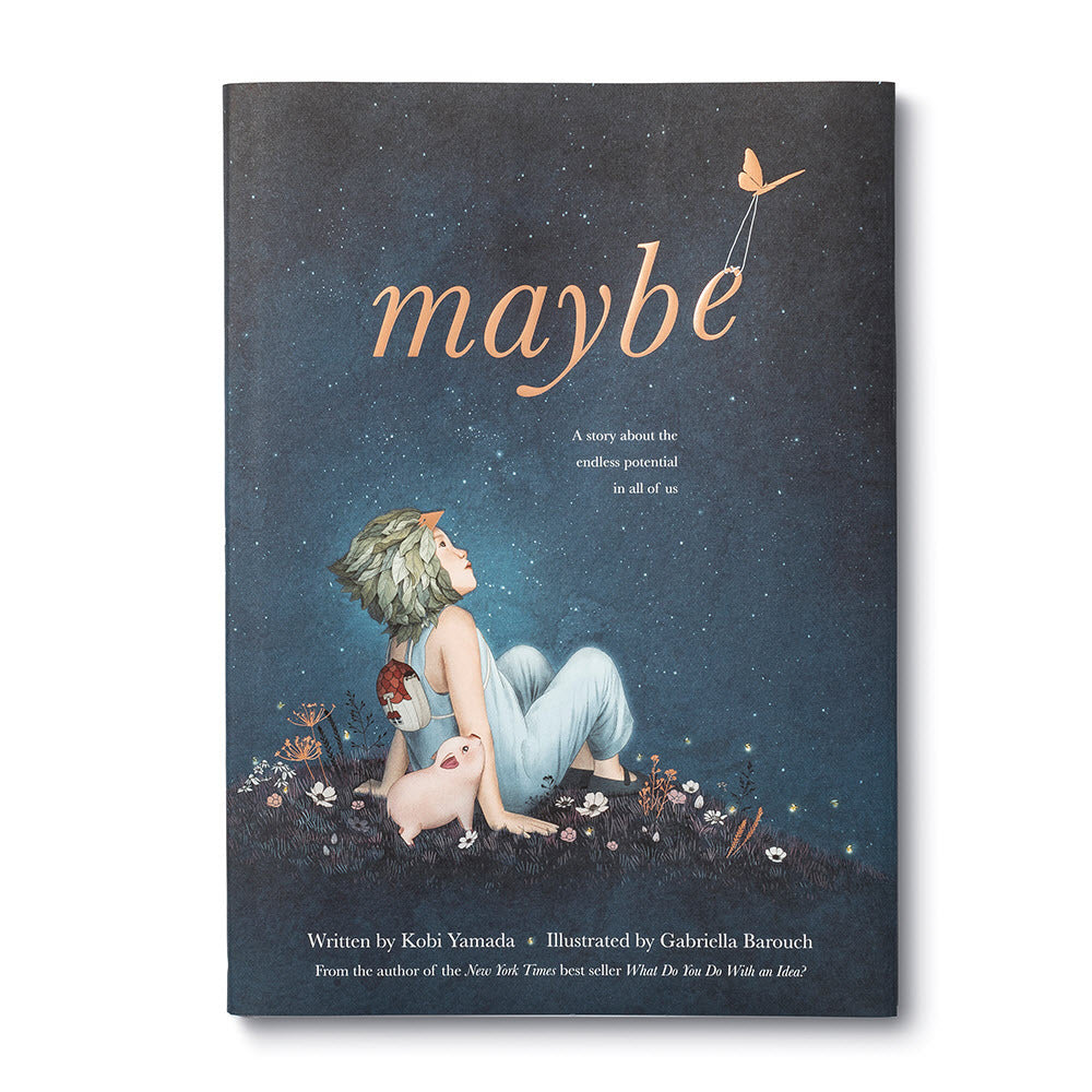 Maybe Book by Kobi Yamada and Gabriella Barouch