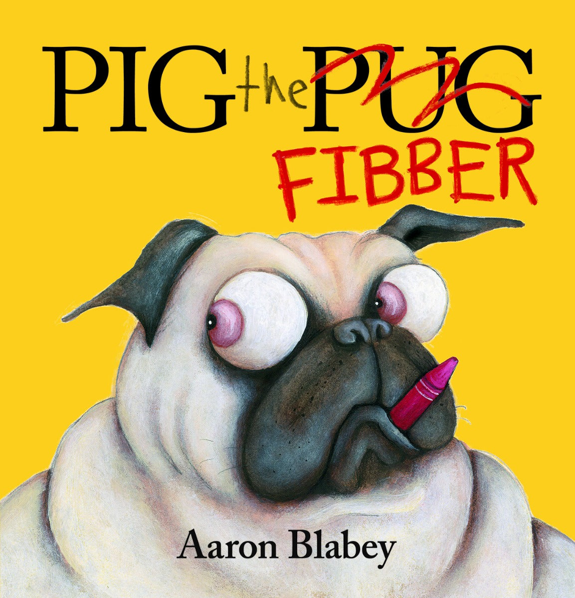 Pig the Fibber by Aaron Blabey