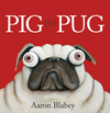 Pig The Pug - Aaron Blabey HB