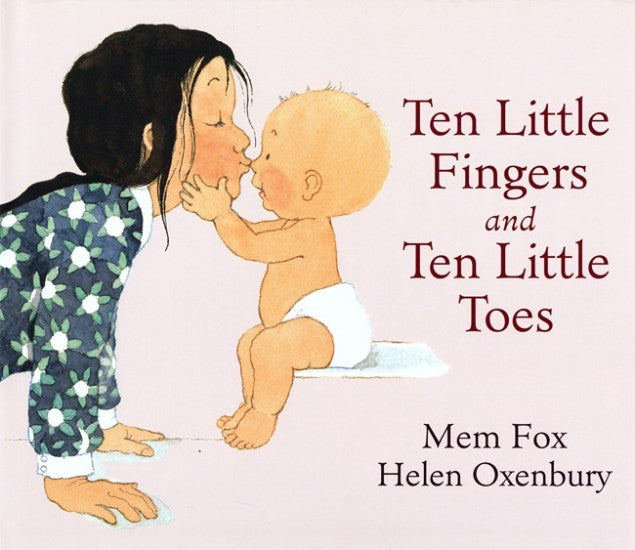 Ten Little Fingers and Ten Little toes - Mem Fox BB