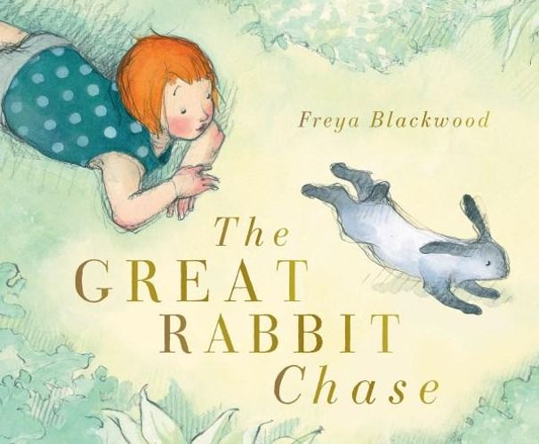 The Great Rabbit Chase by Freya Blackwood