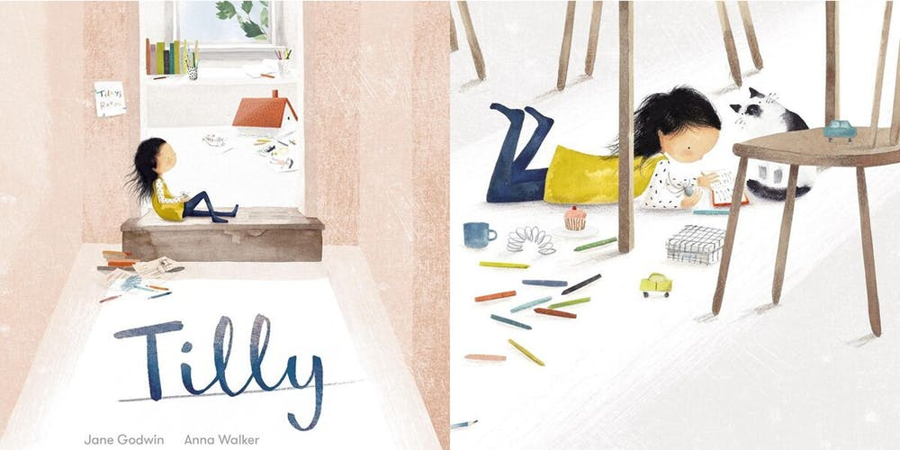 Tilly by Jane Godwin and illustrated by Anna Walker
