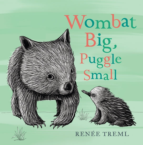 Wombat Big, Puggle Small board book by Renee Treml