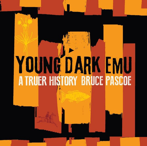 Young Dark Emu Book by Bruce Pascoe