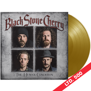 Black Stone Cherry - The Human Condition (Bronze Gold Vinyl)