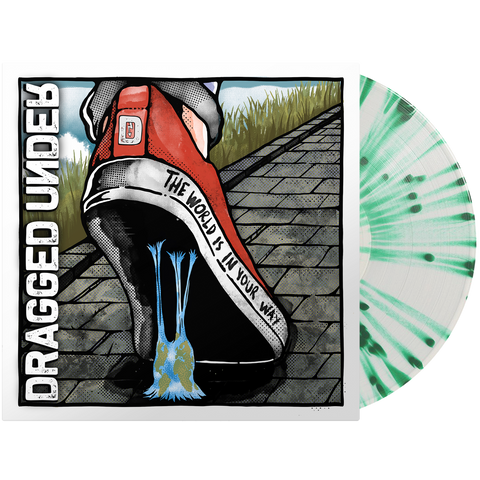 Dragged Under - The World Is In Your Way (Clear/Green Splatter Vinyl)