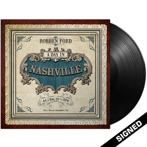 Robben Ford - A Day In Nashville (Vinyl) - Signed
