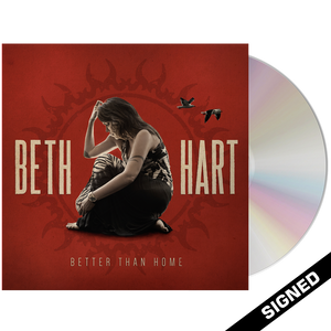 Beth Hart - Better Than Home (CD) - Signed