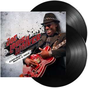 Joe Louis Walker - Everybody Wants A Piece (Double Vinyl)