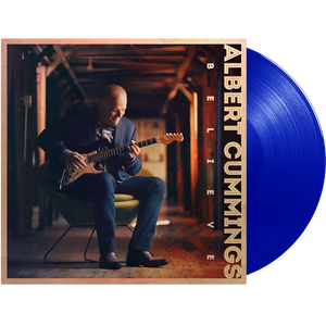 Albert Cummings - Believe - Blue Vinyl