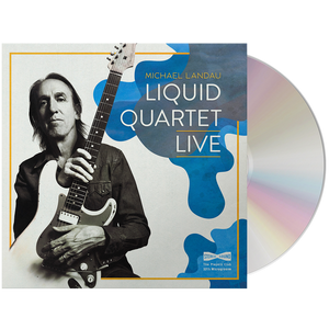 Michael Landau - Liquid Quartet Live (CD)