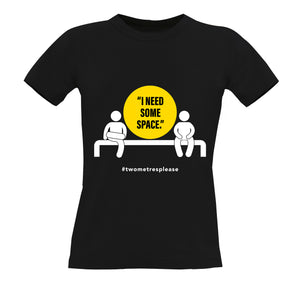 I Need Some Space T-Shirt - WOMENS