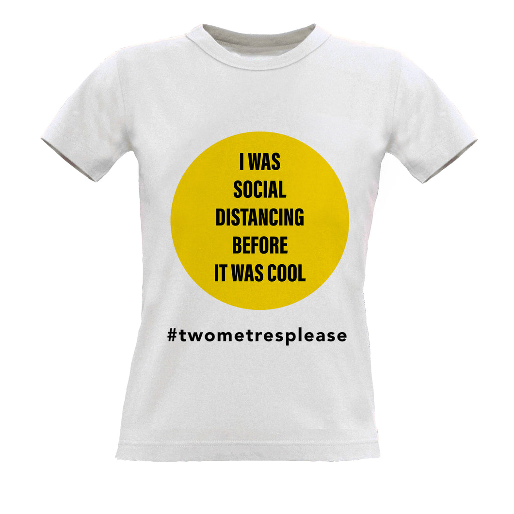 I was social distancing before it was cool white  T-Shirt WOMENS