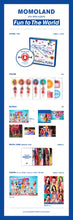 Load image into Gallery viewer, MOMOLAND 4Th MINI- FUN TO THE WORLD