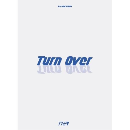 [PRE-ORDER] 1THE9 3RD MINI ALBUM - TURN OVER