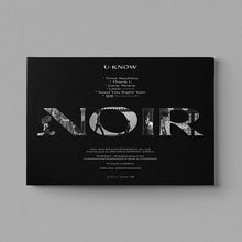 Load image into Gallery viewer, [PRE-ORDER] U-KNOW 2nd Mini Album - NOIR