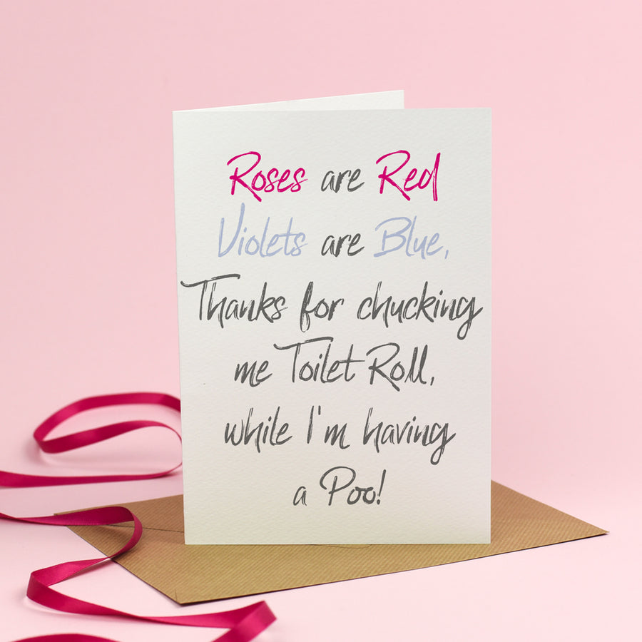 Roses are Red... Thanks for the Loo Roll! - Valentine's Day Card